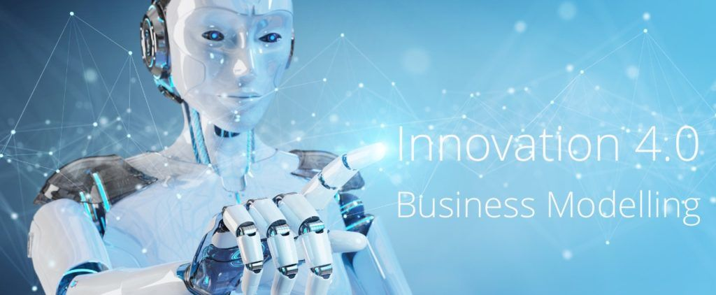 Innovation 4.0 - Business Modelling the Future